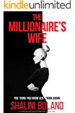 The Millionaire's Wife: A chilling psychological thriller with a dark twist
