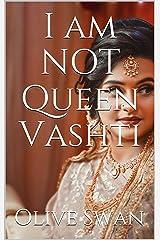 I am NOT Queen Vashti Kindle Edition