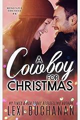 A Cowboy for Christmas (McKenzie Cousins Book 8) Kindle Edition