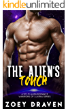 The Alien's Touch (A SciFi Alien Warrior Romance) (Warriors of Luxiria Book 4)