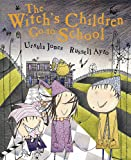The Witch's Children: The Witch's Children Go to School