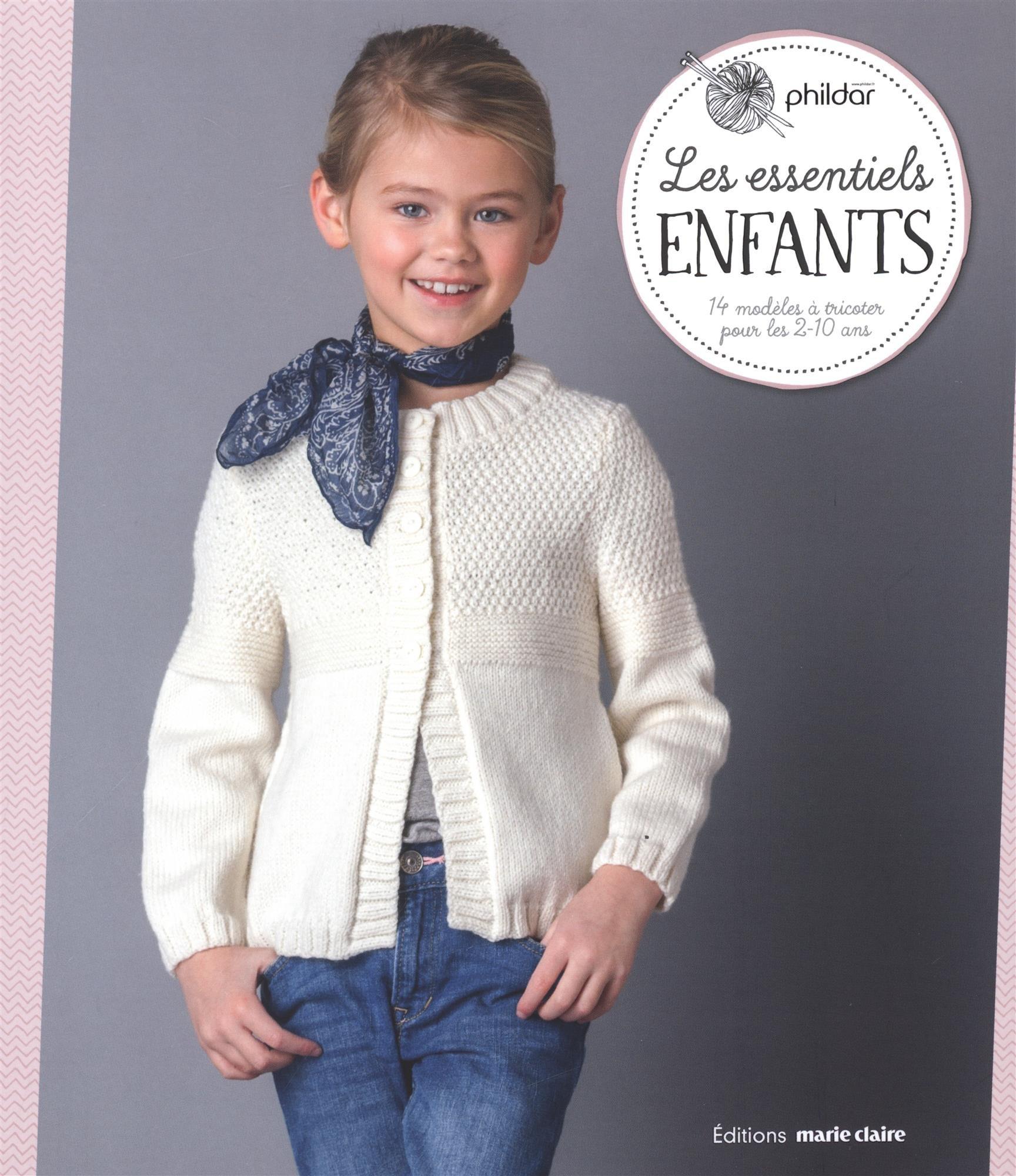 Amazon.fr - Les essentiels enfants   14 modèles à tricoter pour les 2-10  ans - Phildar, Kathrin Lezinsky, Pierre Nicou - Livres cb7c562bfb6