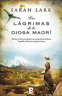 Las lágrimas de la Diosa maorí (Trilogía del árbol Kauri 3): Árbol Kauri
