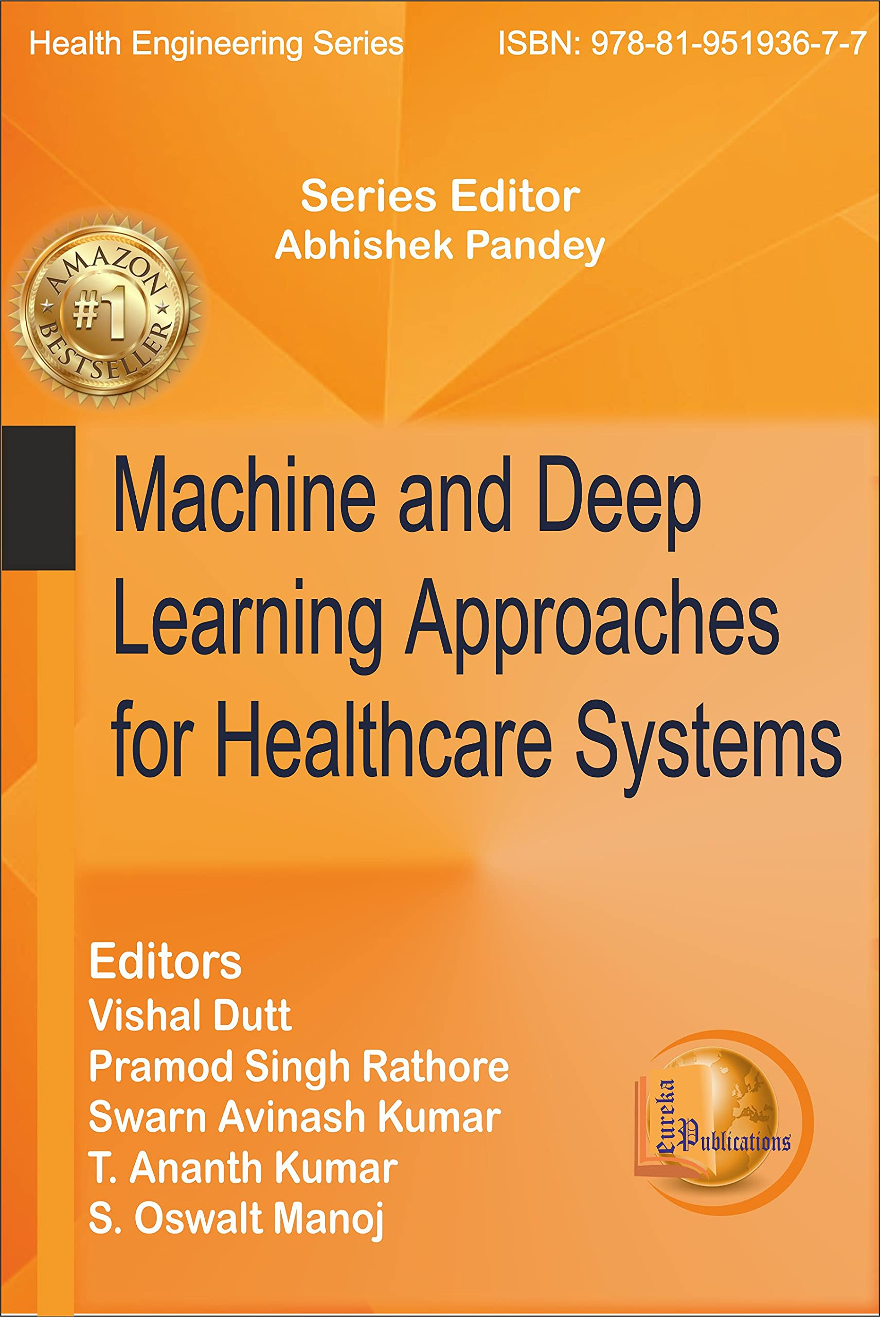 Machine and Deep Learning Approaches for Healthcare Systems