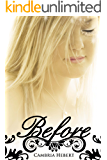 Before (Heven and Hell Series Book 0)