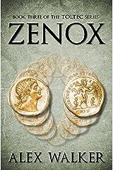 Zenox (Toltec Book 3) Kindle Edition