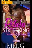 Return of A Street King 2: Loving My Savage
