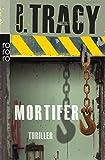 Mortifer (Monkeewrench, Band 3)