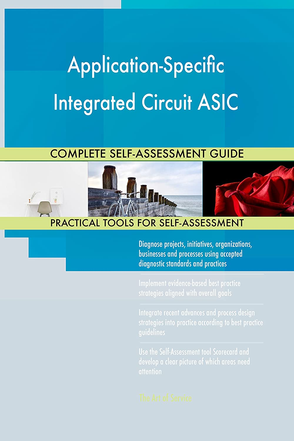 Application Specific Integrated Circuit Asic All Uses Of Inclusive Self Assessment More Than 0 Success Criteria Instant Visual Insights