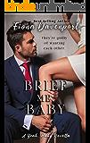Brief Me, Baby: A Yeah, Baby Novella