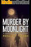 MURDER BY MOONLIGHT: A Johnny Sundance Mystery (Johnny Sundance Mysteries Book 6)