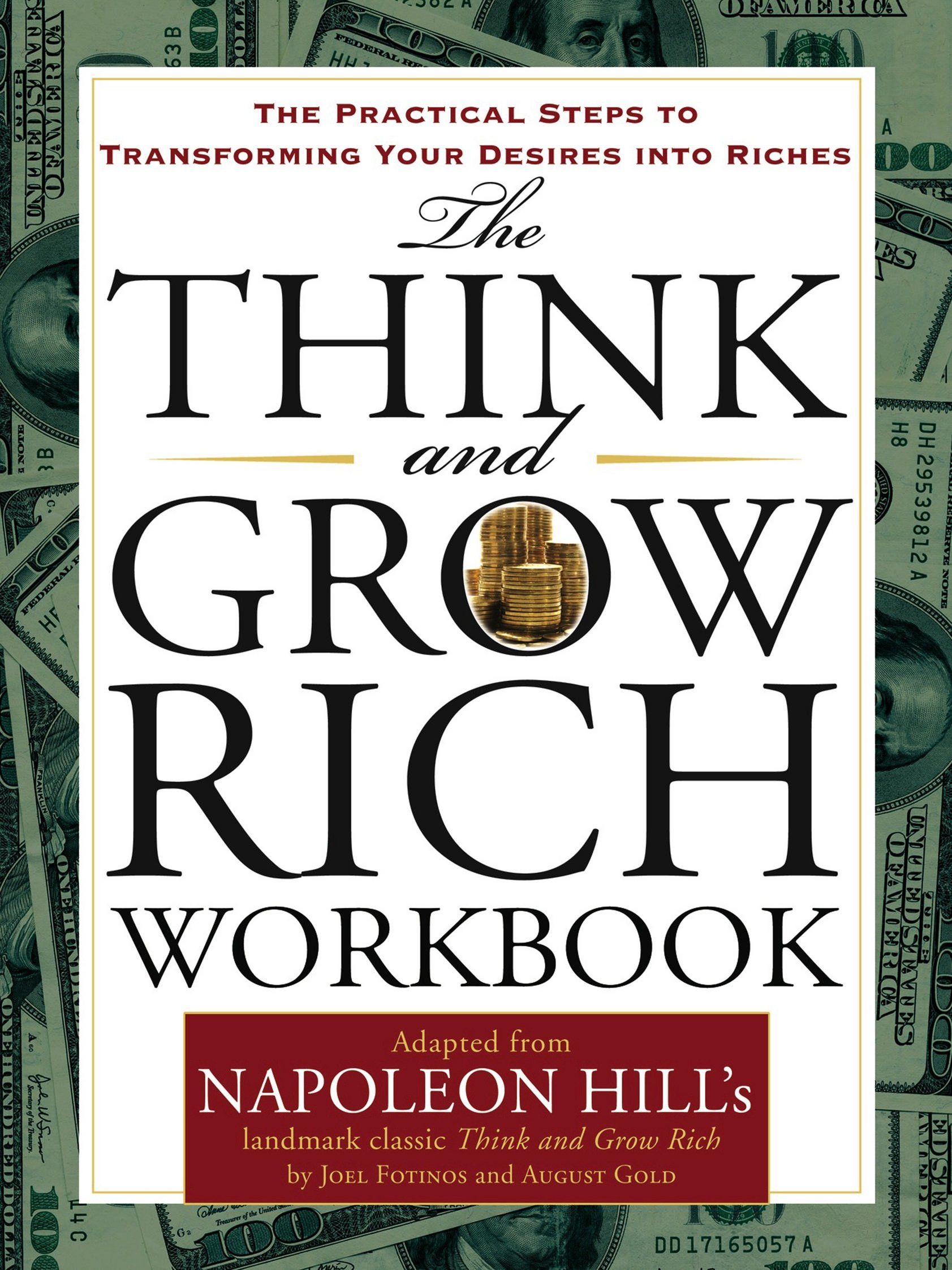 worksheet Think And Grow Rich Worksheet the think and grow rich workbook practical steps to transforming your desires into riches tarcher master mind editions napoleon hi