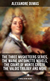 ALEXANDRE DUMAS: The Three Musketeers Series, The Marie Antoinette Novels, The Count of Monte Cristo, The Valois Trilogy and more (27 Novels in One Volume): ... The Queen's Necklace… (English Edition)