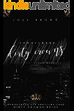 Dirty Crowns: Gesamtausgabe (German Edition)
