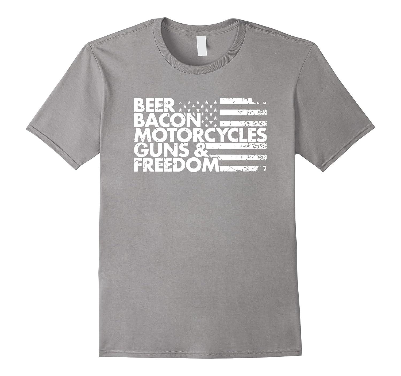 674fac310c America Tees – Beer Bacon Motorcycles Guns Freedom T-Shirt-BN ...