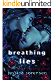 Breathing Lies: A Novel (The Breathing Undead Series Book 1)