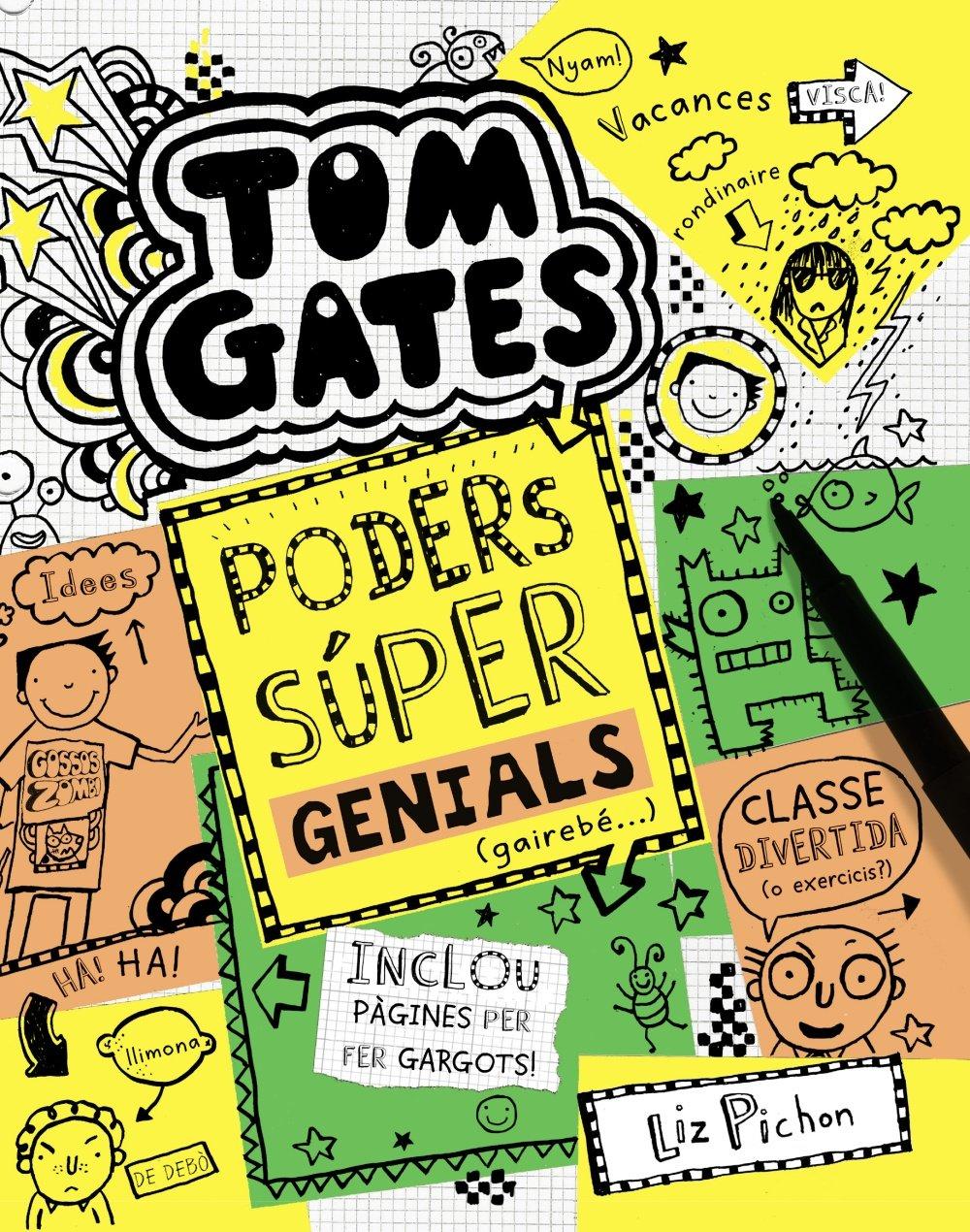 Tom Gates: Poders súper genials gairebé... Catalá - A PARTIR DE 10 ...
