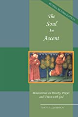 The Soul in Ascent: Bonaventure on Poverty, Prayer and Union with God Kindle Edition