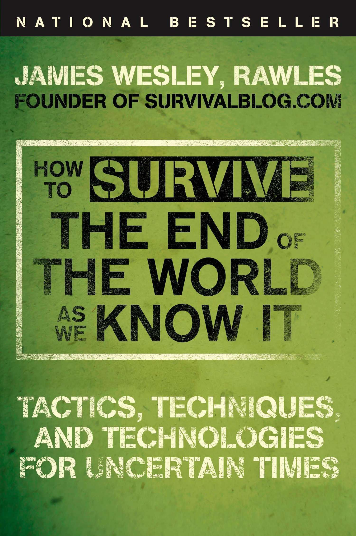 Read Online How to Survive the End of the World as We Know It: Tactics, Techniques, and Technologies for Uncertain Times ePub fb2 book