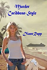 Murder Caribbean-Style (High Seas Mystery Series Book 1) Kindle Edition