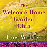 The Welcome Home Garden Club: The Twilight, Texas Series, book 4