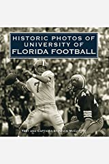 Historic Photos of University of Florida Football Hardcover