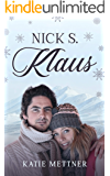 Nick S. Klaus: A Disabled Single Mom Christmas Romance (The Snowberry Series Book 7)
