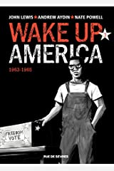 Wake up America - Tome 3 - 1963 - 1965 (French Edition) Kindle Edition