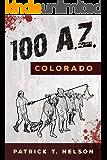 100 A.Z.: Book 1 - Colorado