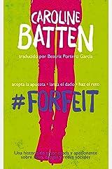 #Forfeit (Spanish Edition) Kindle Edition