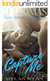 Capture Me (Hollywood Dreams Book 5)