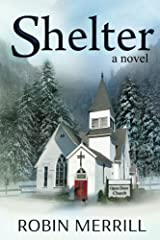 Shelter (Shelter Trilogy Book 1) Kindle Edition