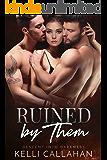 Ruined by Them: A Dark MFM Romance (Descent into Darkness Book 4)