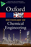 A Dictionary of Chemical Engineering (Oxford Quick Reference)