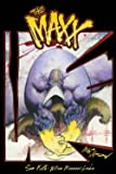 The MAXX: Maxximized Volume 1