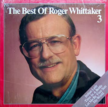 The Best Of Roger Whittaker 3 [LP, DE, AVES 69.048]