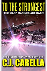 To The Strongest (The Bicentennial War Book 1) Kindle Edition