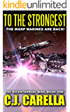 To The Strongest (The Bicentennial War Book 1)