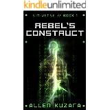 Rebel's Construct: Sim-Verse: Book 1