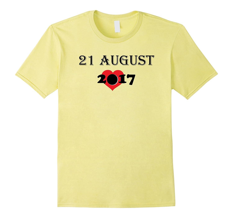 21 August Eclipse 2017 Shirt Total Solar B