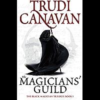 The Magicians' Guild: Book 1 of the Black Magician (Black Magician Trilogy) (English Edition)