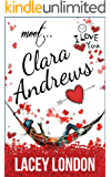 Meet Clara Andrews: The laugh-out-loud romcom series that will have you hooked! (Clara Andrews Book 1) (English Edition)