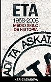 Eta 1958-2008 - Medio Siglo de Historia
