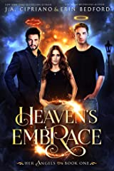 Heaven's Embrace (Her Angels Book 1) Kindle Edition