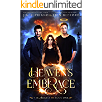 Heaven's Embrace (Her Angels Book 1)