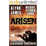 ARISEN, Book Four - Maximum Violence