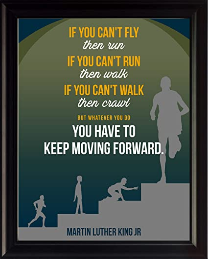 Amazon Com Martin Luther King Jr Quote If You Can T Fly