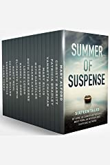 Summer of Suspense: Sixteen Tales By Some of Christian Fiction's Most Popular Mystery and Suspense Authors Kindle Edition