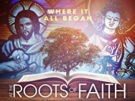 At the Roots of Faith