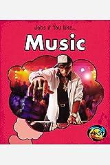 Music (Jobs If You Like...) Kindle Edition